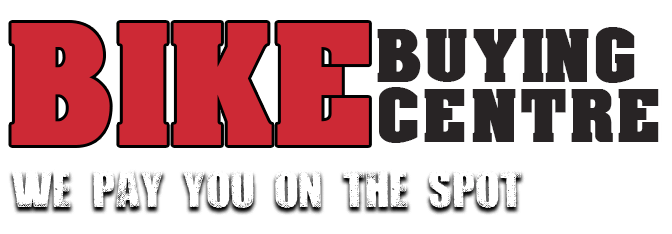 Bike Buying Centre - We pay you on the spot